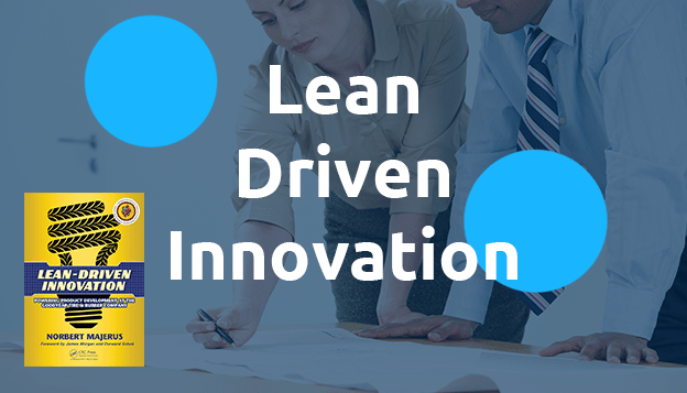 Lean Driven Innovation