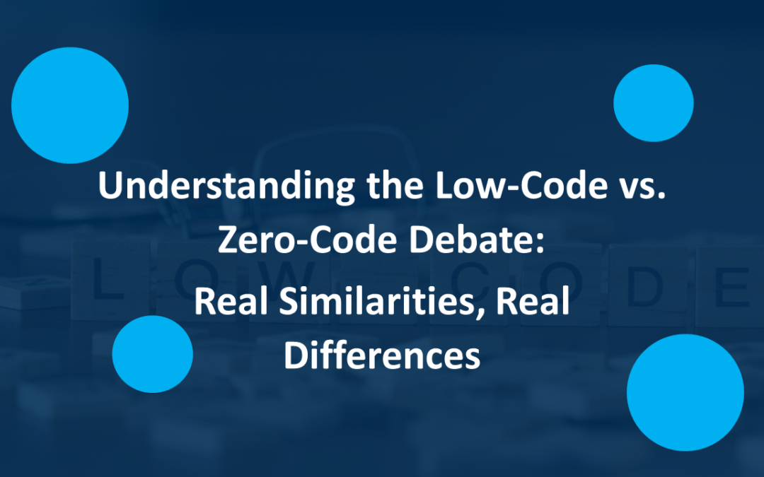 Understanding the Low-Code vs. No-Code Debate:  Real Similarities, Real Differences